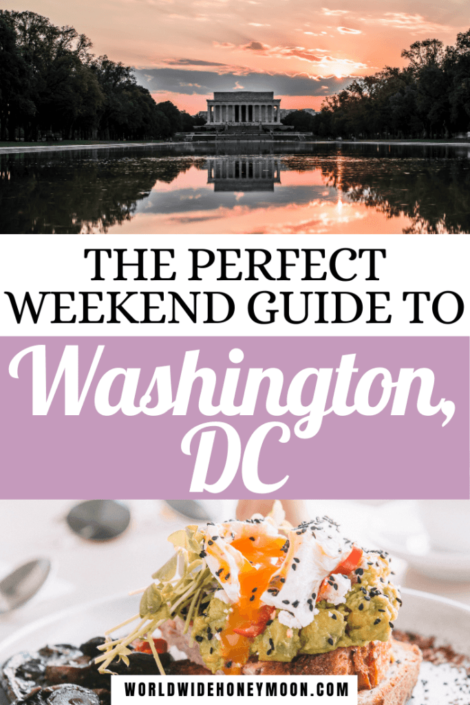 How to Spend the Perfect 3 Days in DC | 3 Days in Washington DC Itinerary | 3 Days in Washington DC Travel Guide | Washington DC Things to do in 3 Days | Things to do in Washington DC | Washington DC Itinerary | Washington DC Itinerary First Time | Washington DC 3 Day Itinerary | Washington DC Travel Guide | Washington DC Travel Tips | Washington DC Travel Outfit | Washington DC First Time | First Time in DC | First Time in Washington DC| North America Destinations