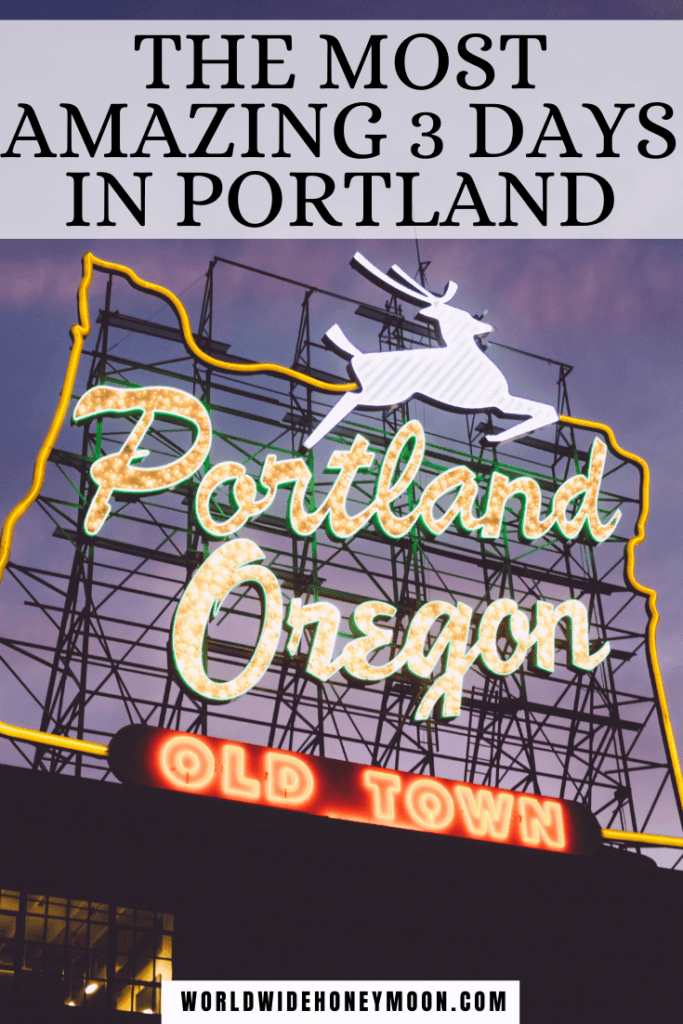 Check out the ultimate 3 days in Portland itinerary. Photo of Portland sign at night with stag and lit up lettering of Portland, Oregon