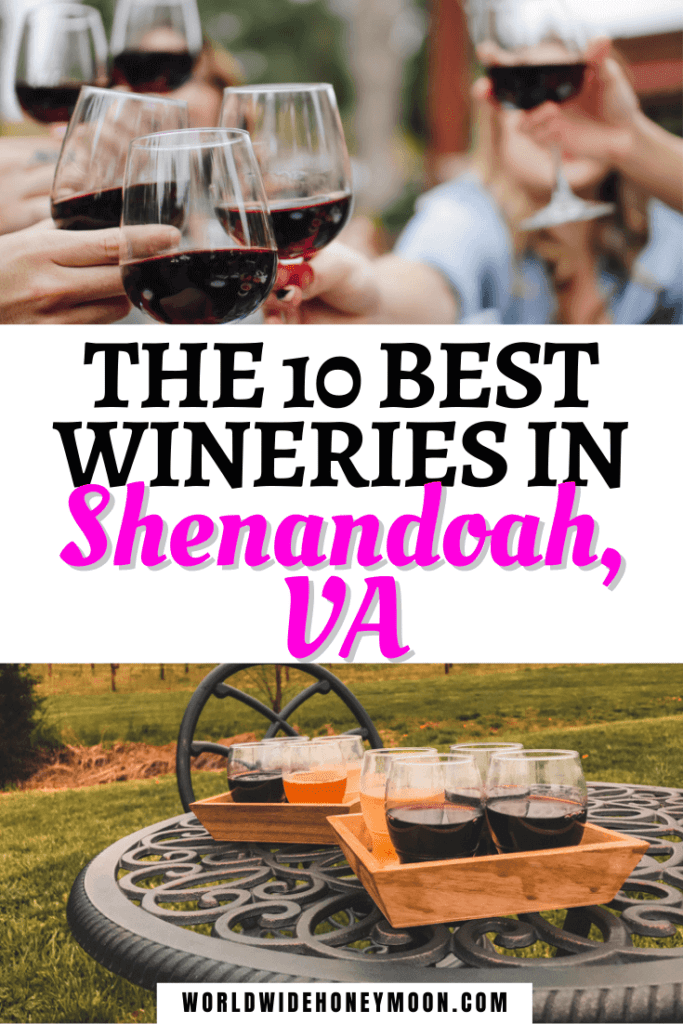 The 10 Best Wineries in Shenandoah VA | Top photo are people going to cheers and holding red wine in glasses bottom photo are wine tastings on a wrought iron table in front of a vineyard
