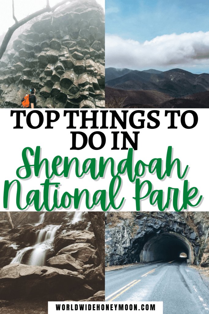 Top Things to do in Shenandoah National Park | Photos from top right clockwise include an overlook of mountains from Skyline Drive, Mary's Rock Tunnel, a waterfall, and a person standing under basalt columns