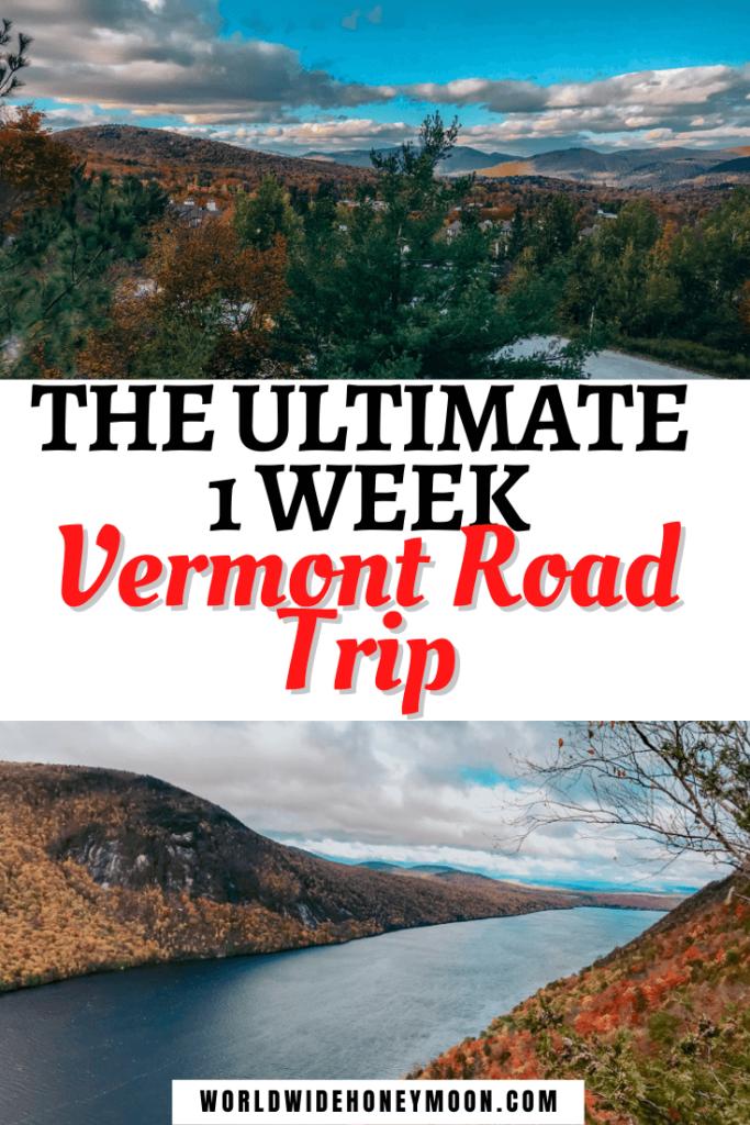 1 Week Vermont Road Trip