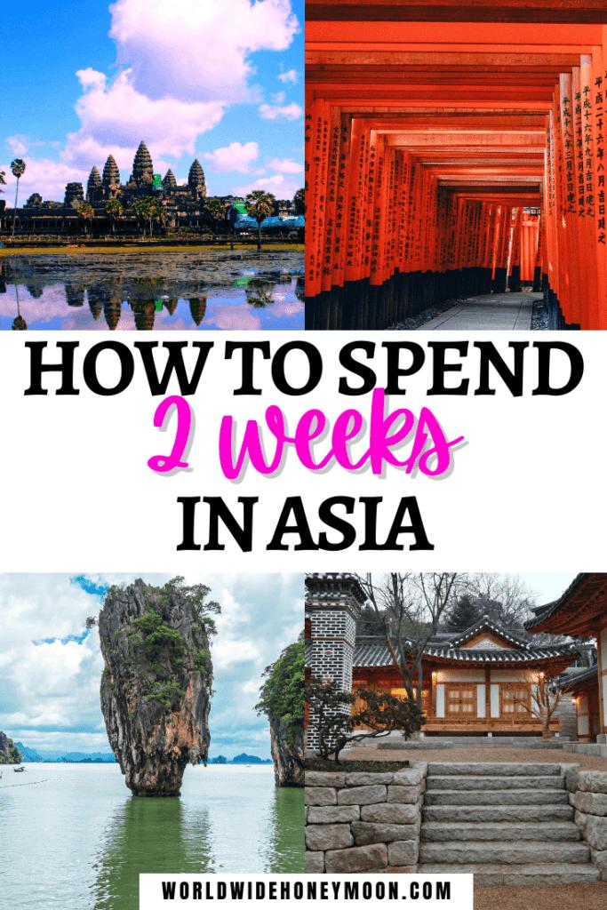 2 Weeks in Asia