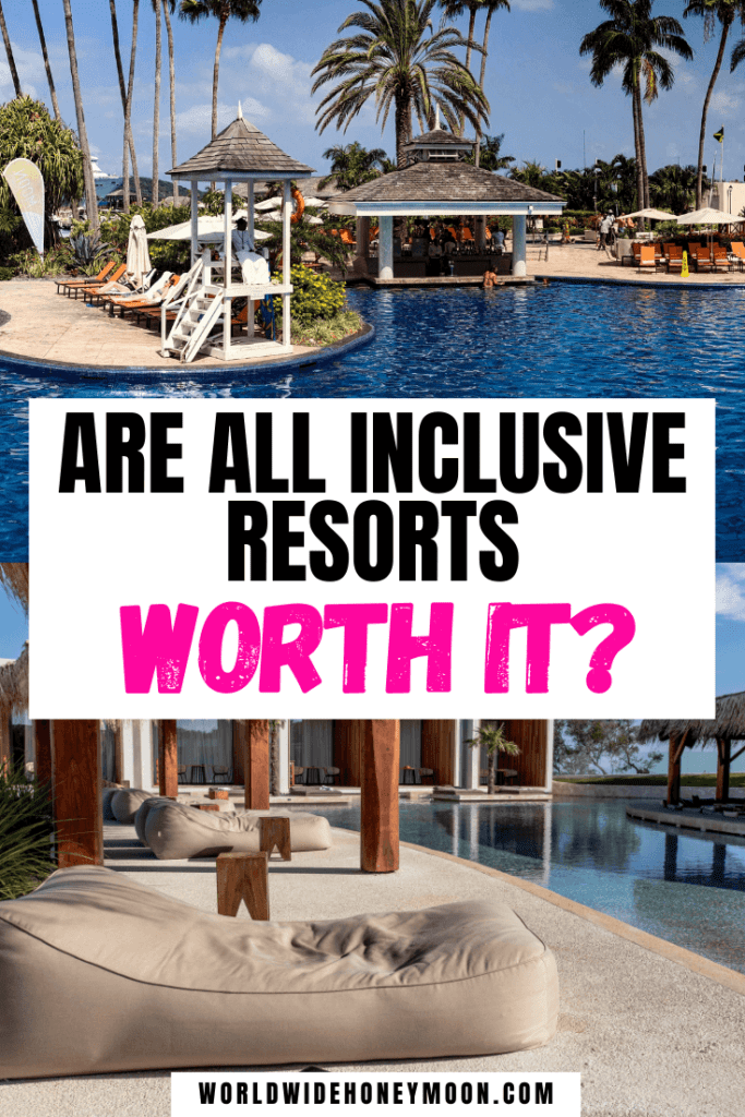 Are All Inclusives Worth It