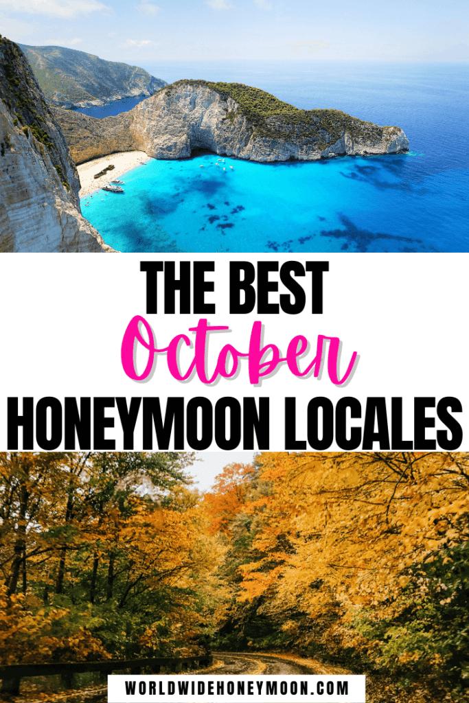 Best October Honeymoon Locales