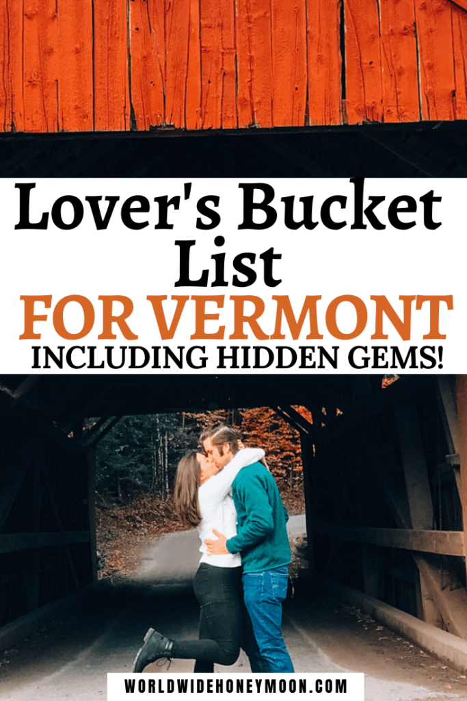 Lovers Bucket List For Vermont