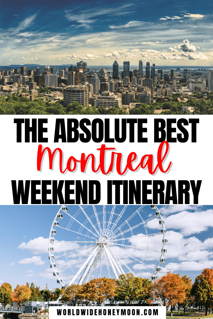 Montreal Weekend Itinerary