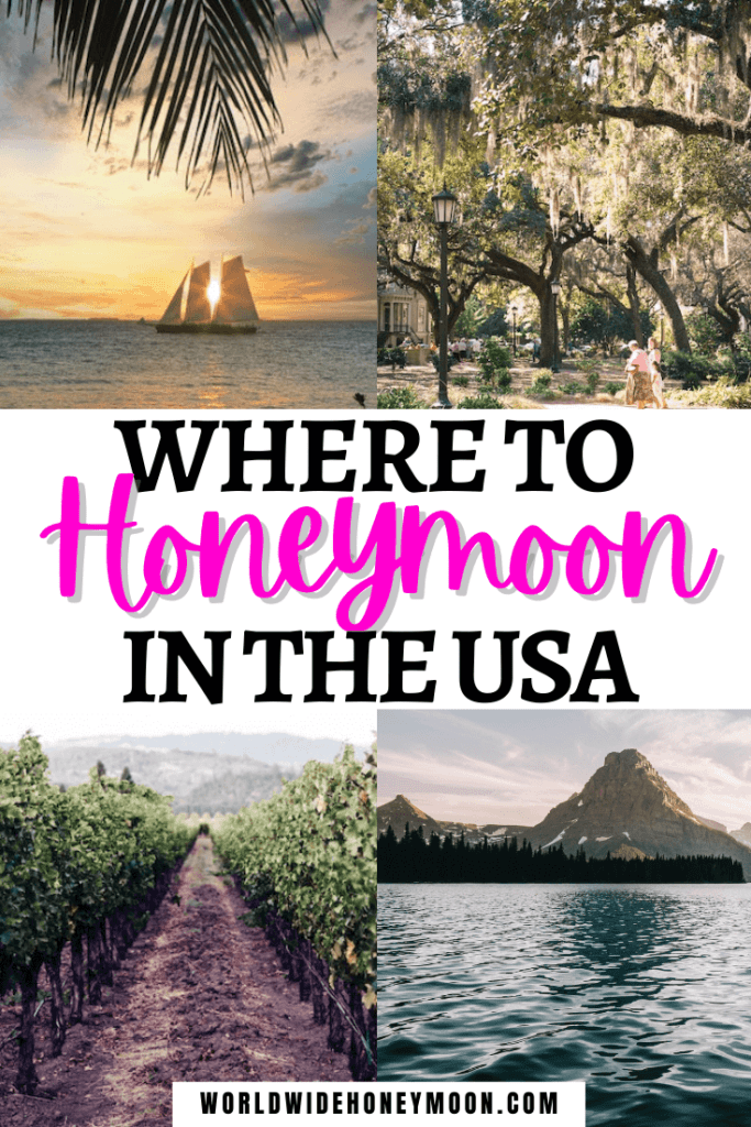 Where to Honeymoon in the USA