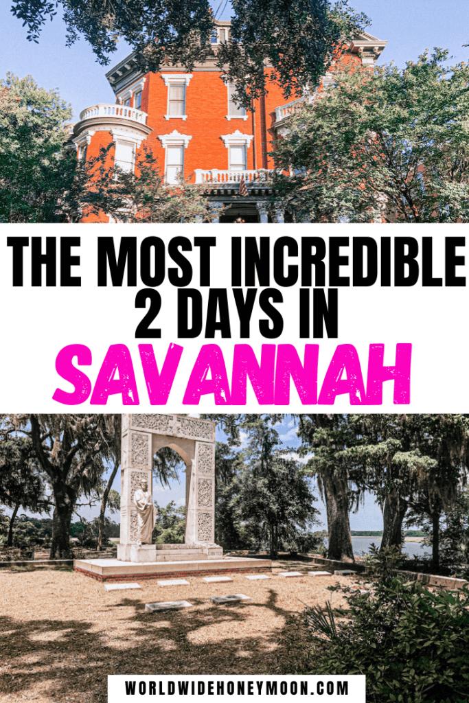 2 Days in Savannah
