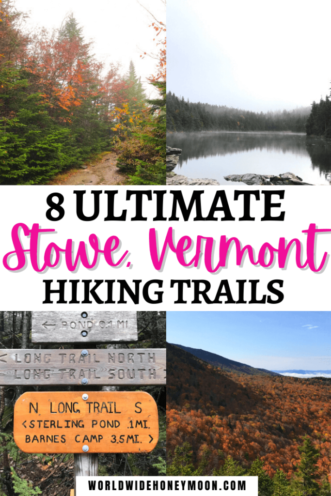 8 Ultimate Stowe, Vermont Hiking Trails