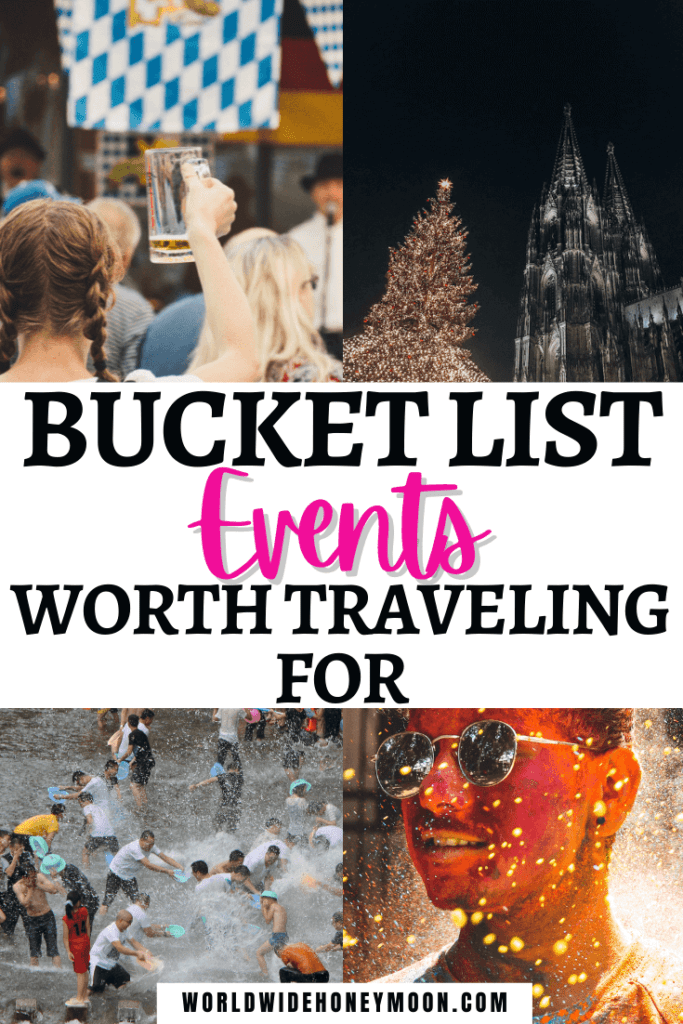 Bucket List Events Worth Traveling For