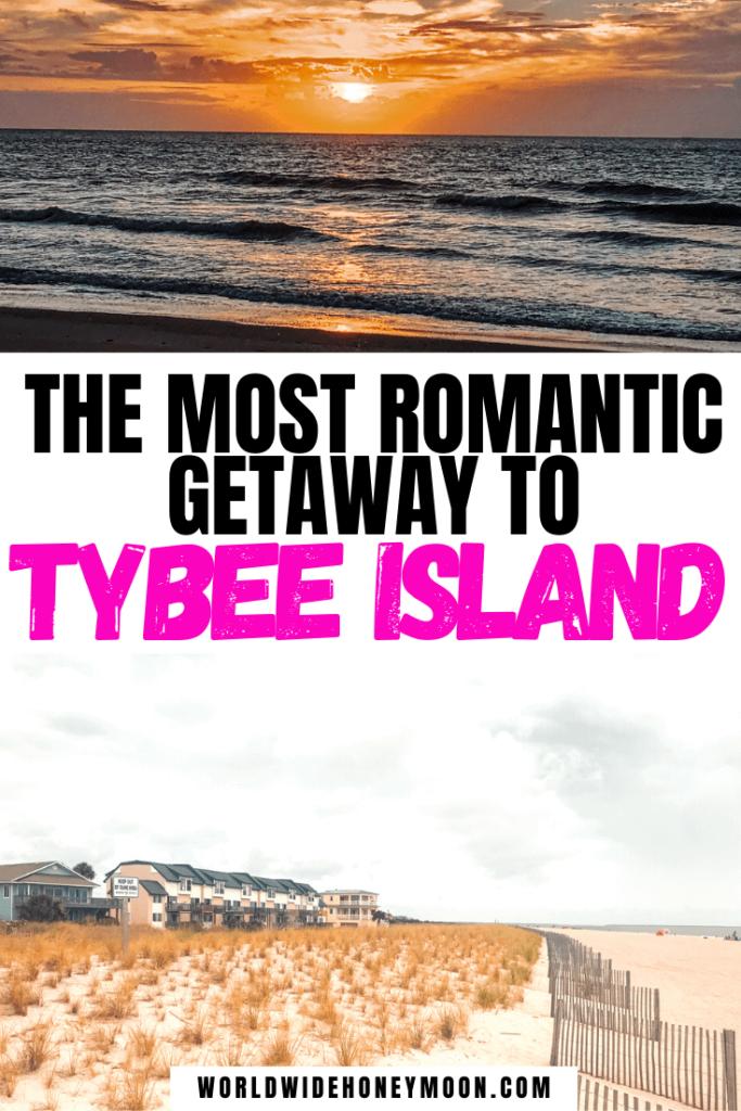 The Most Romantic Getaway to Tybee Island