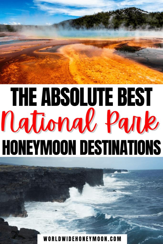 The absolute best national park honeymoon destinations