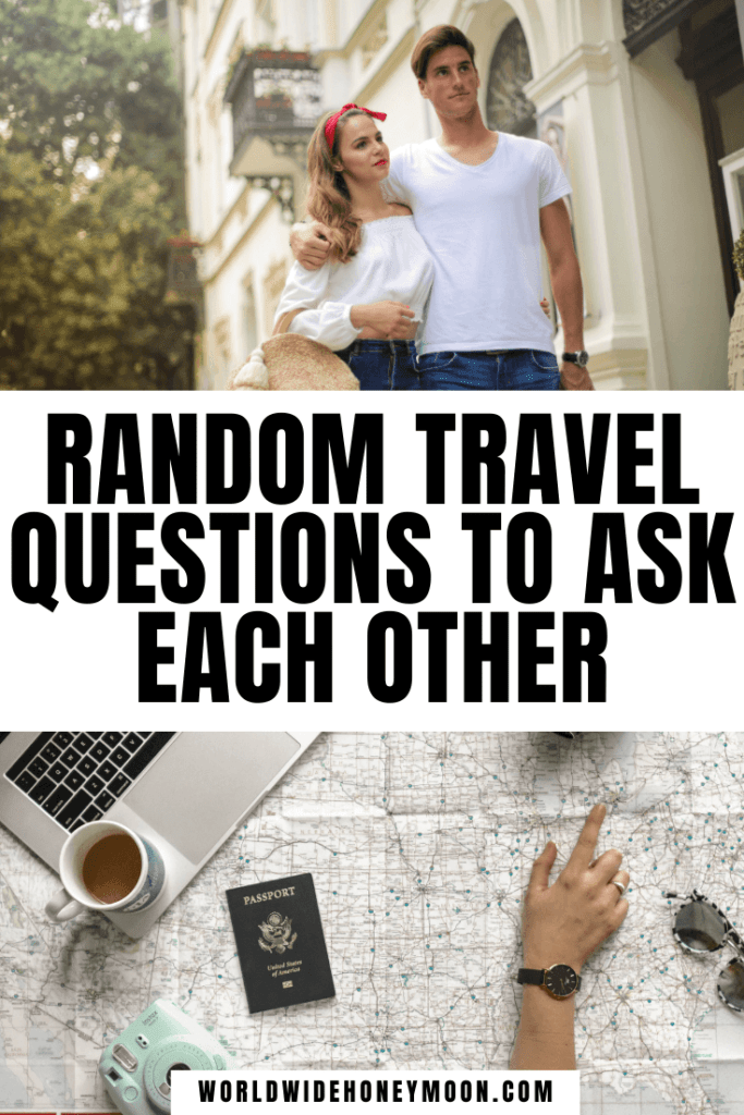 Travel Questions to Ask