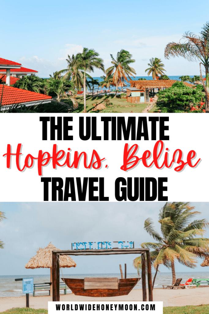 Ultimate Hopkins, Belize Travel Guide
