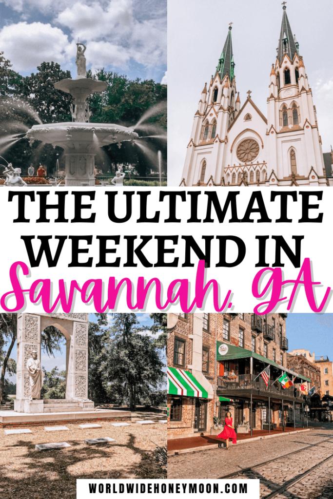 Weekend in Savannah GA