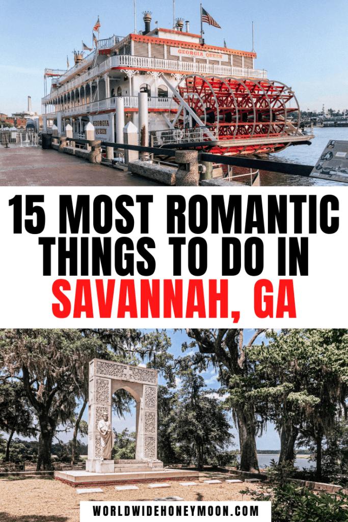 15 Most Romantic Things to do in Savannah, GA