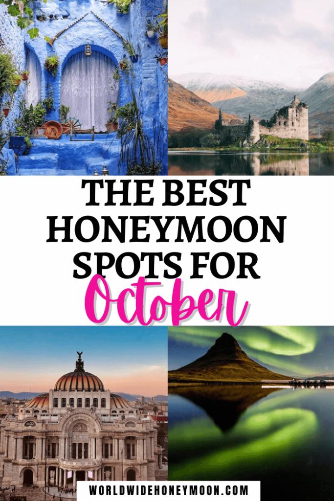 Best Honeymoon Spots for October