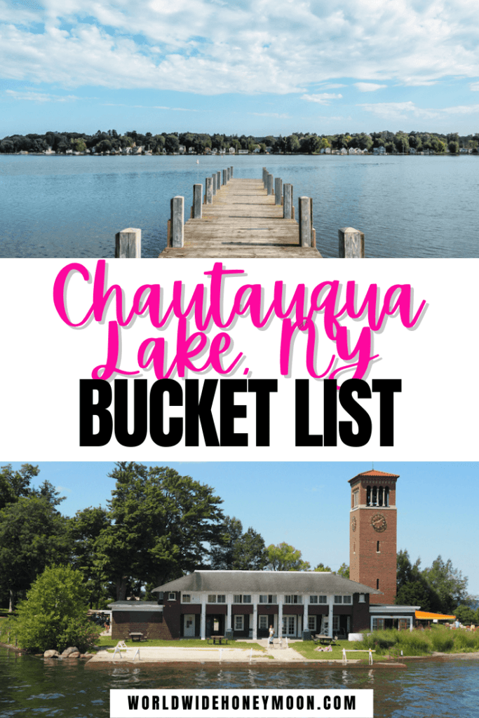 Chautauqua Lake New York Bucket List