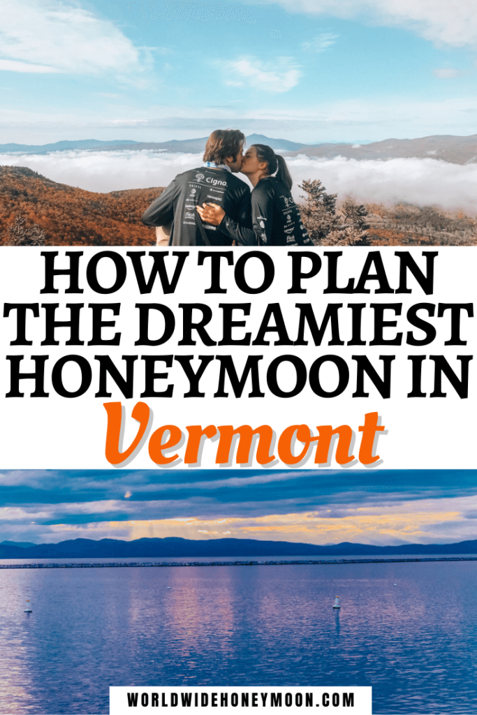 How to Plan the Dreamiest Honeymoon in Vermont
