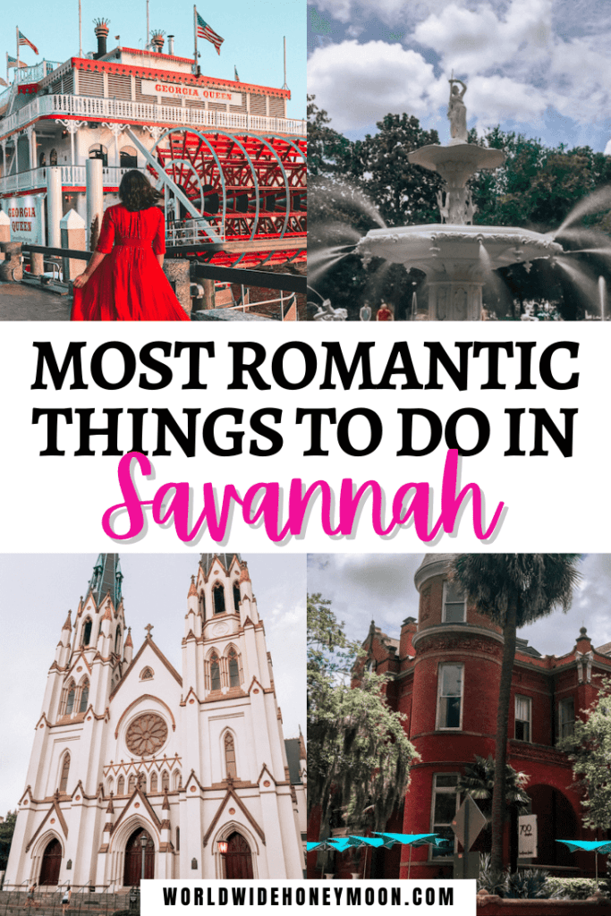 Most Romantic Things to do in Savannah
