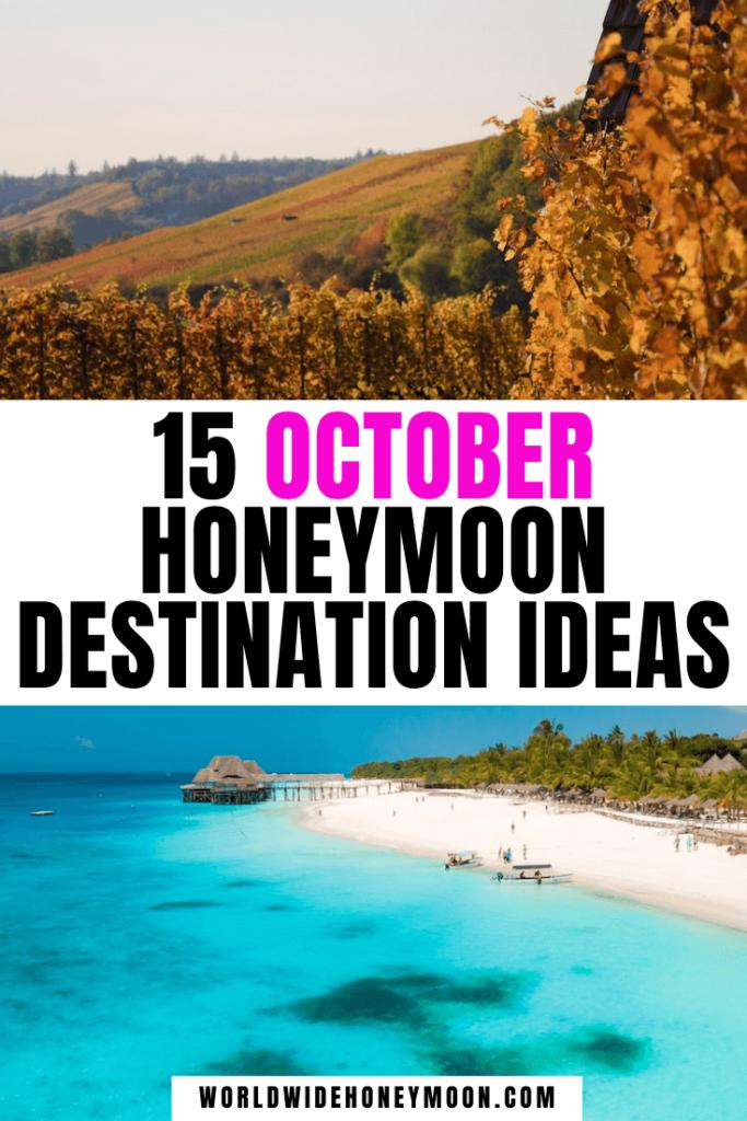 October Honeymoon Destination Ideas