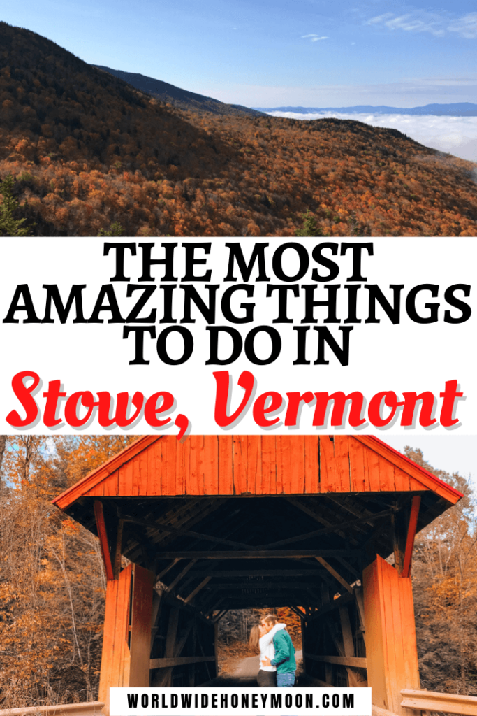 The Most Amazing Things to do in Stowe Vermont Weekend in Stowe