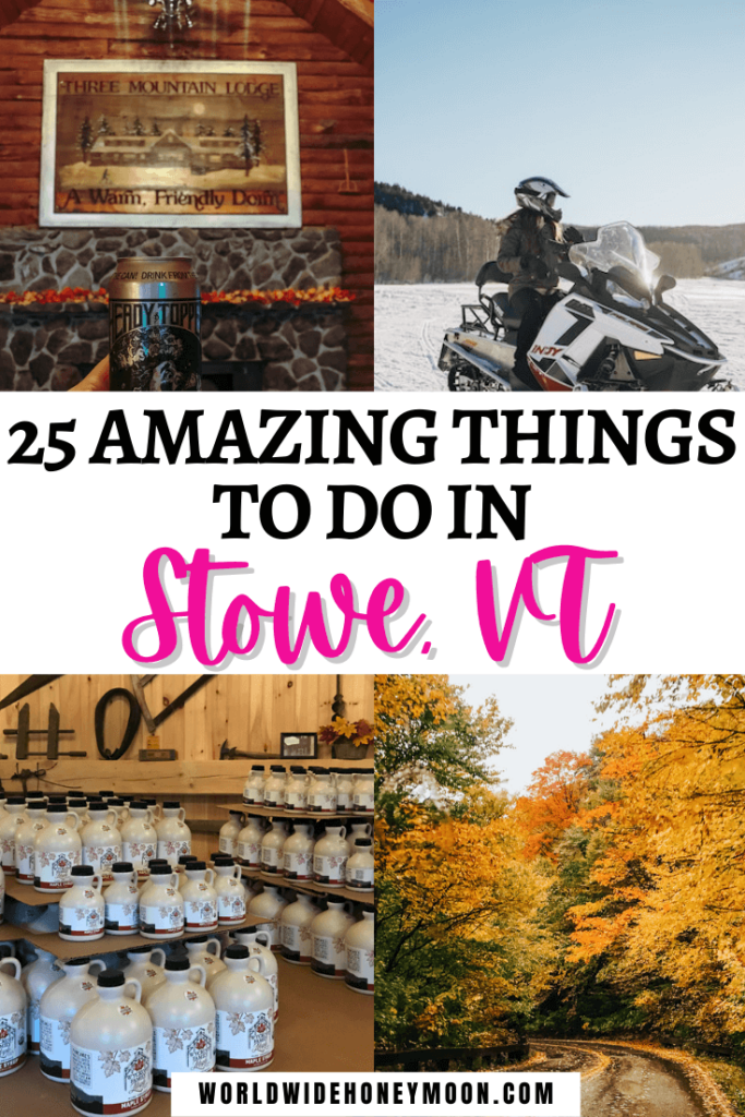 Things to do in Stowe VT
