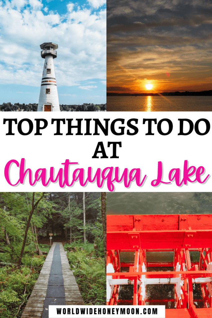 Top Things to do at Chautauqua Lake