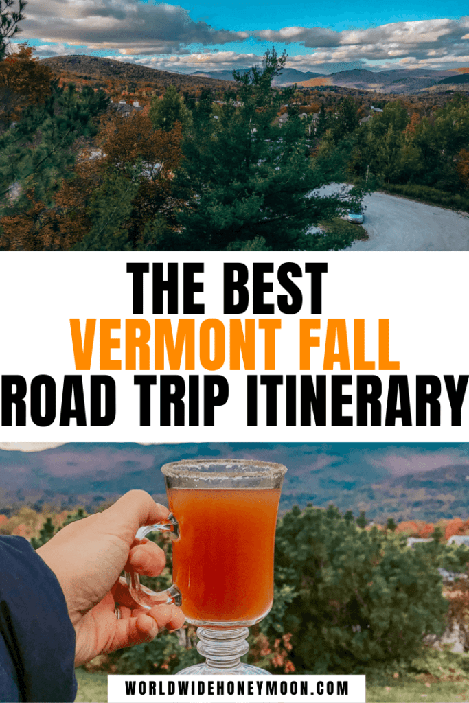 Vermont Fall Road Trip Itinerary