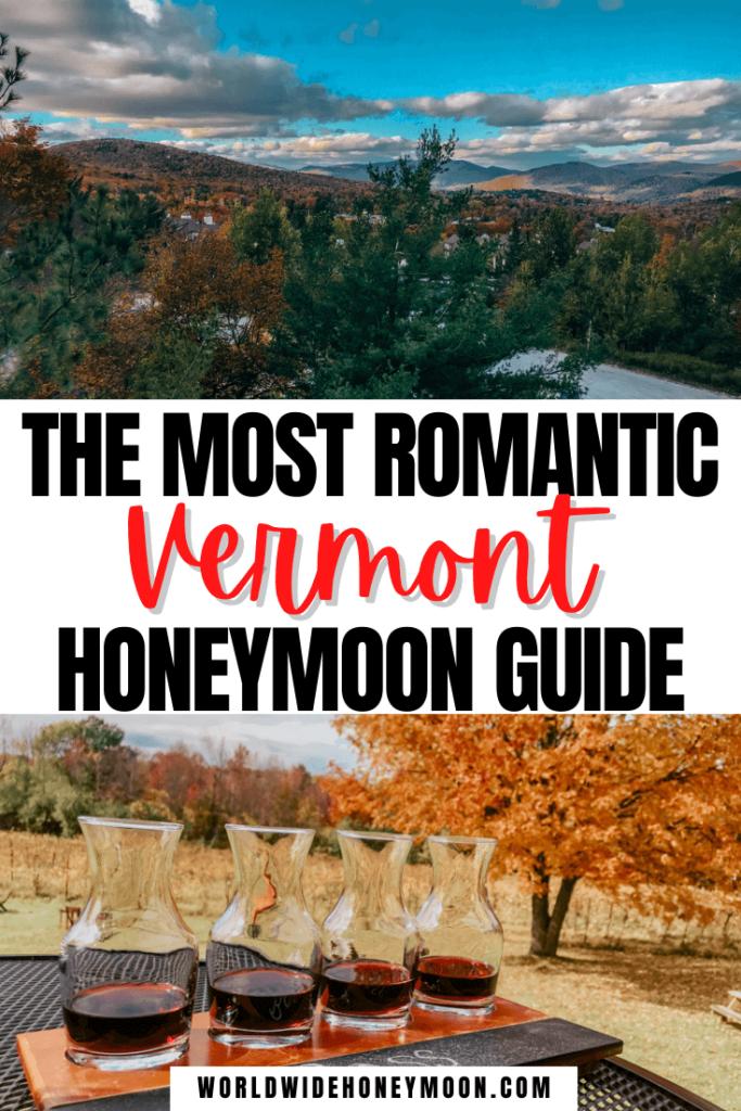 Vermont Honeymoon Guide