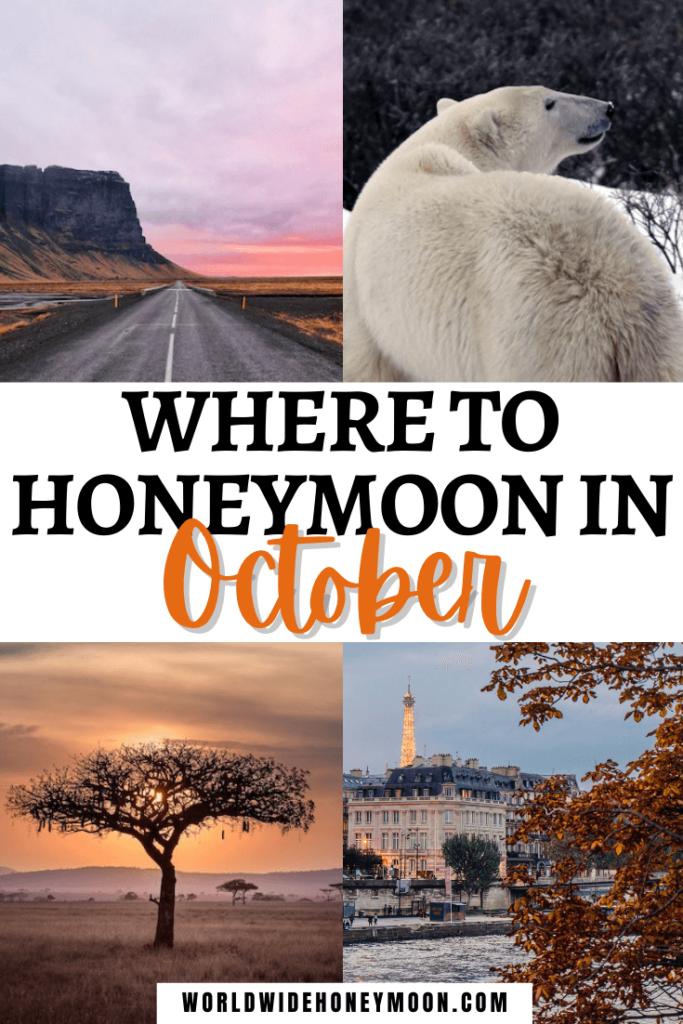 Where to Honeymoon in October
