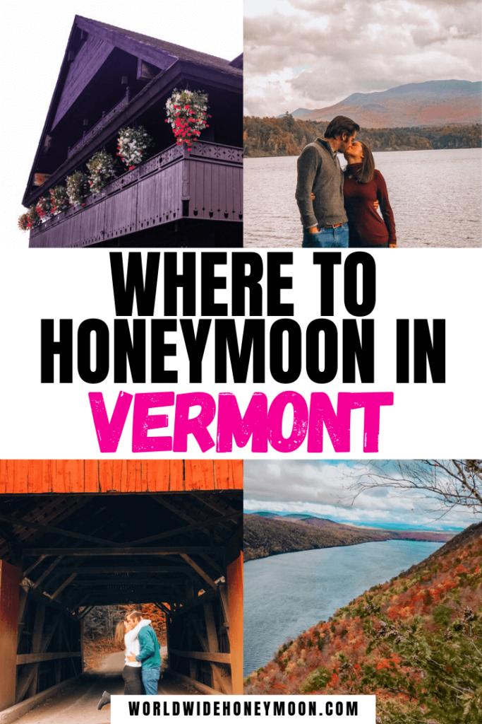 Where to Honeymoon in Vermont