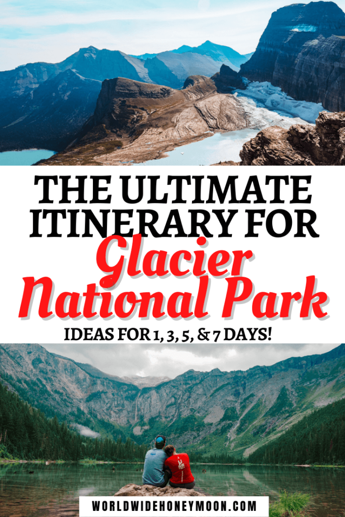 The Ultimate Itinerary for Glacier National Park