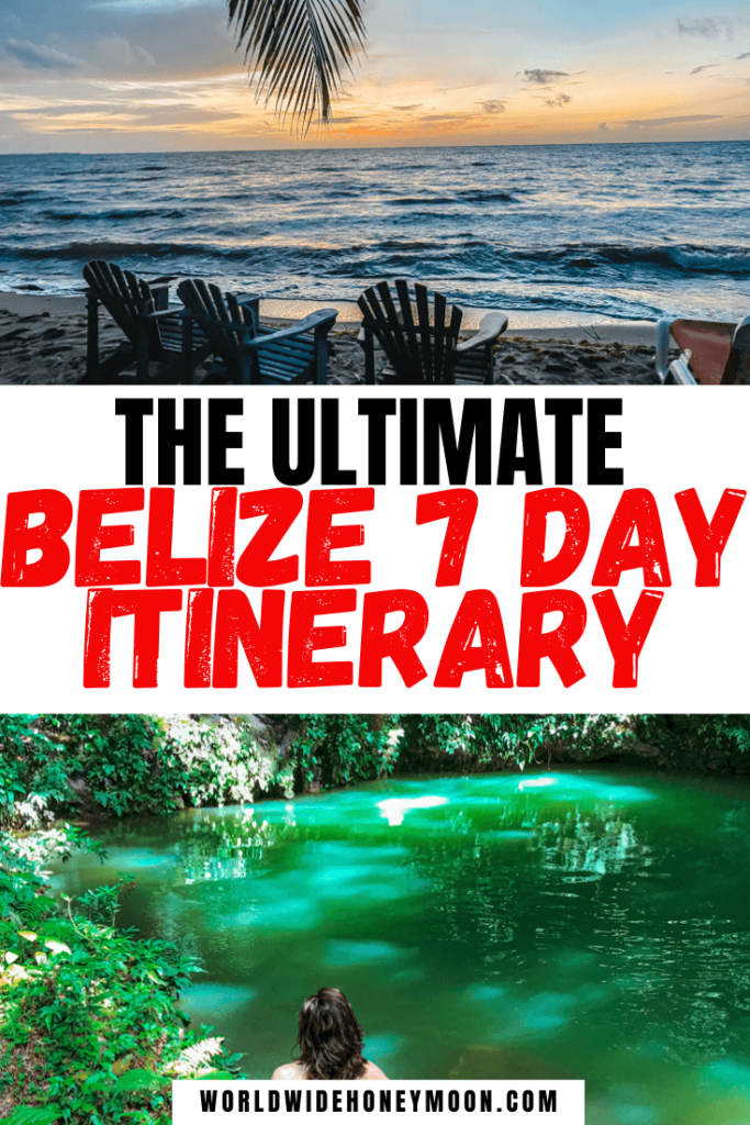 Belize 7 Day Itinerary