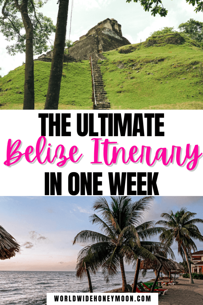 Belize Itinerary in One Week
