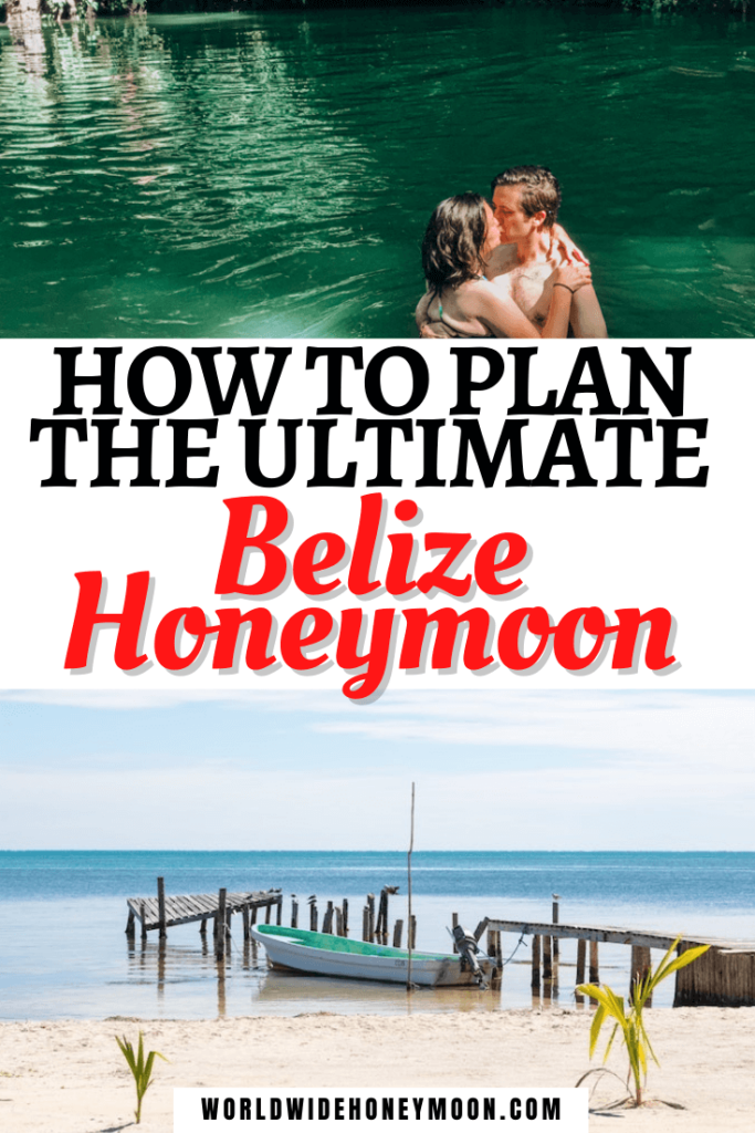 How to Plan the Ultimate Belize Honeymoon